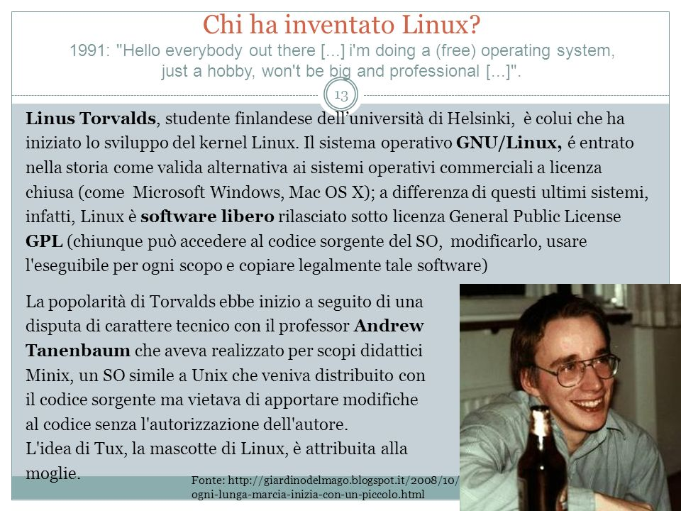 Chi ha inventato Linux. 1991: Hello everybody out there [